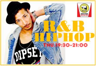 【木曜21時 】『R&B HIPHOP DANCE 初中級クラス』(月4回7980円)