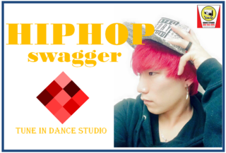 【水曜21時半】HIPHOP (swagger)